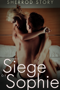 The Siege of Sophie Sherrod Story contemporary erotic romance BWWM interracial