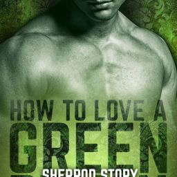 Ladies and gentlemen, How to Love a Green Demon is now live! #erotic #paranormal #romance