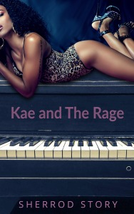 Kae and The Rage